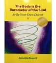 body is the barometer